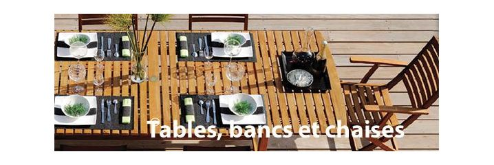 Tables, bancs, chaises et assises
